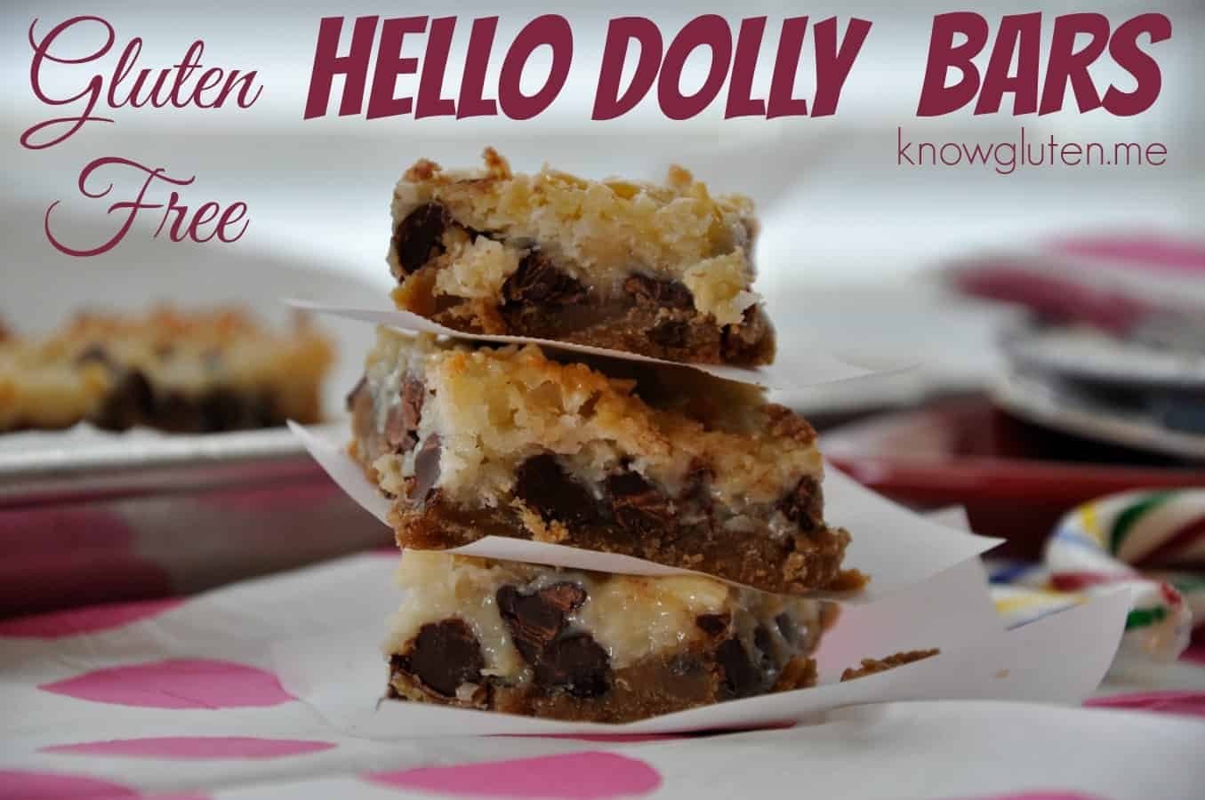 Gluten Free, Nut Free Hello Dolly Bars from knowgluten.me